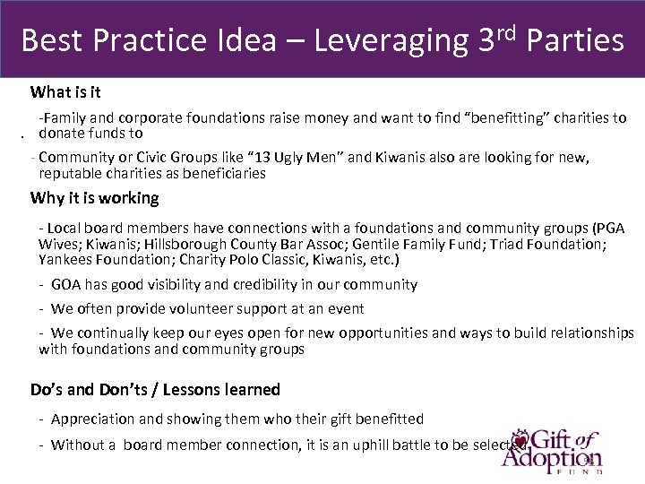 Best Practice Idea – Leveraging 3 rd Parties What is it -Family and corporate