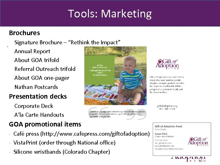 "Tools: Marketing Brochures. Signature Brochure – ""Rethink the Impact"" Annual Report About GOA trifold"