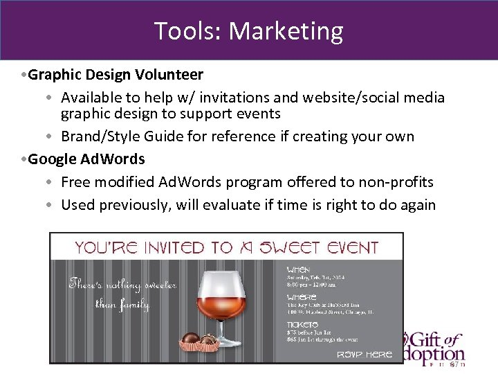 Tools: Marketing • Graphic Design Volunteer • Available to help w/ invitations and website/social