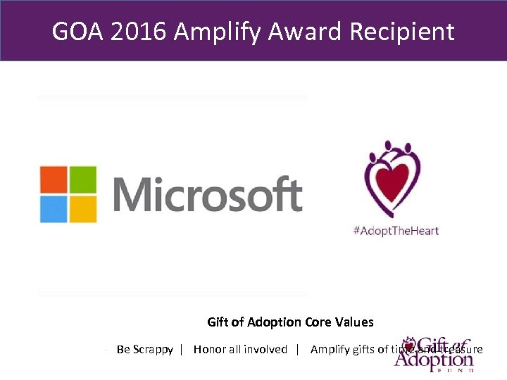 GOA 2016 Amplify Award Recipient Gift of Adoption Core Values - Be Scrappy ǀ