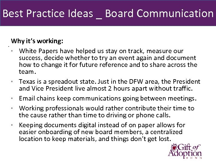 Best Practice Ideas _ Board Communication Why it's working: . • White Papers have