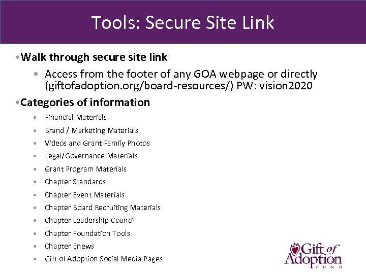 Tools: Secure Site Link • Walk through secure site link • Access from the