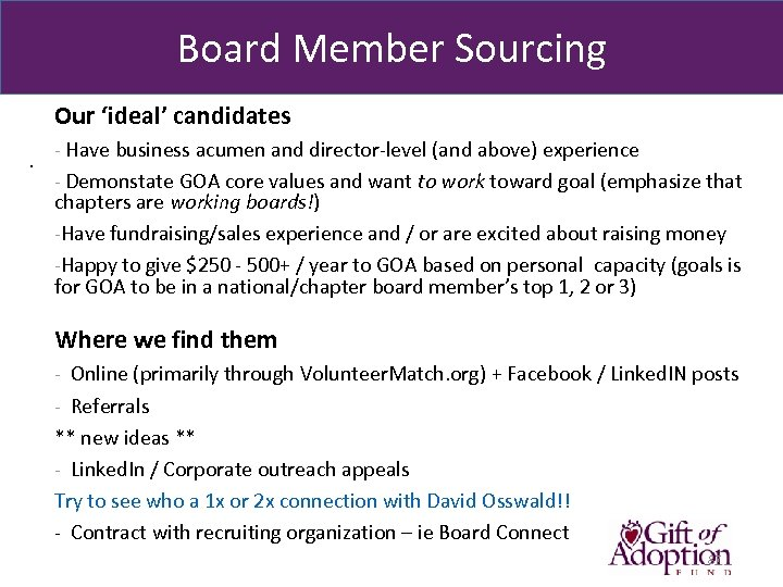 Board Member Sourcing Our 'ideal' candidates. - Have business acumen and director-level (and above)