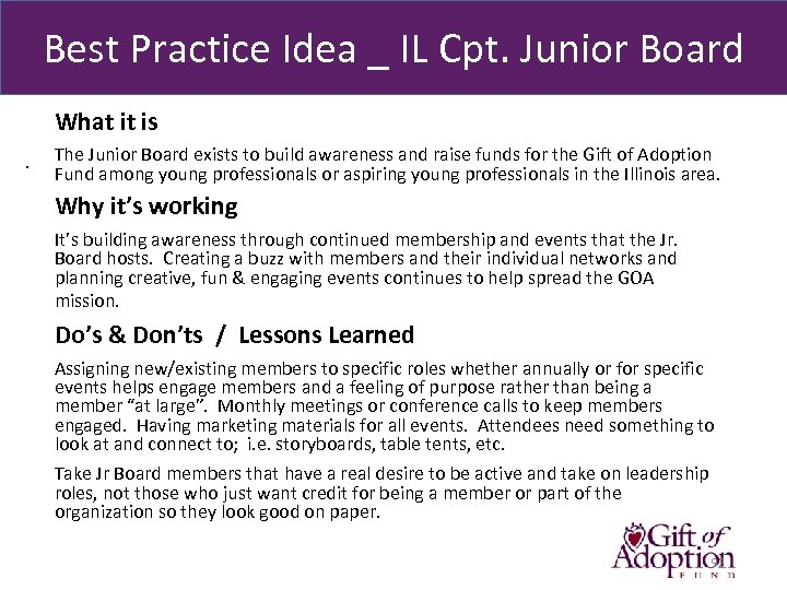 Best Practice Idea _ IL Cpt. Junior Board What it is. The Junior Board