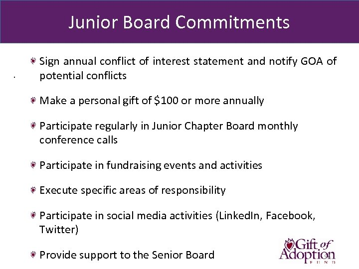 Junior Board Commitments. Sign annual conflict of interest statement and notify GOA of potential