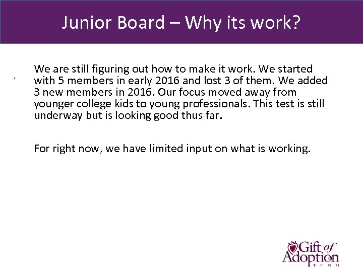 Junior Board – Why its work? . We are still figuring out how to