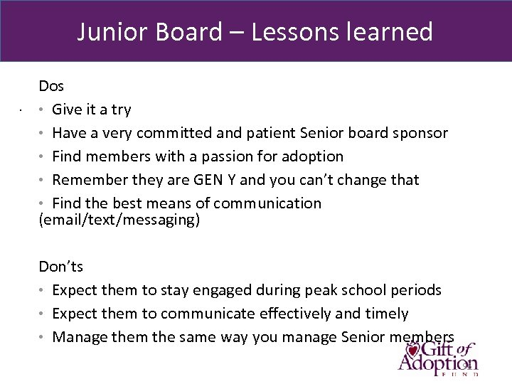 Junior Board – Lessons learned. Dos • Give it a try • Have a