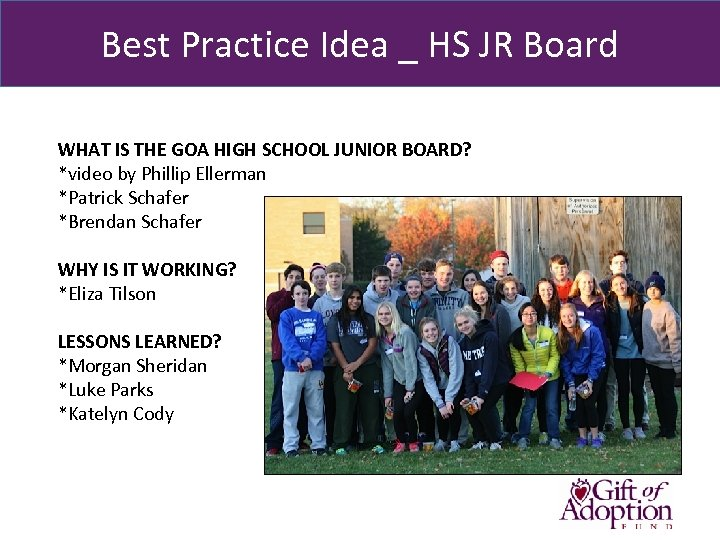 Best Practice Idea _ HS JR Board WHAT IS THE GOA HIGH SCHOOL JUNIOR