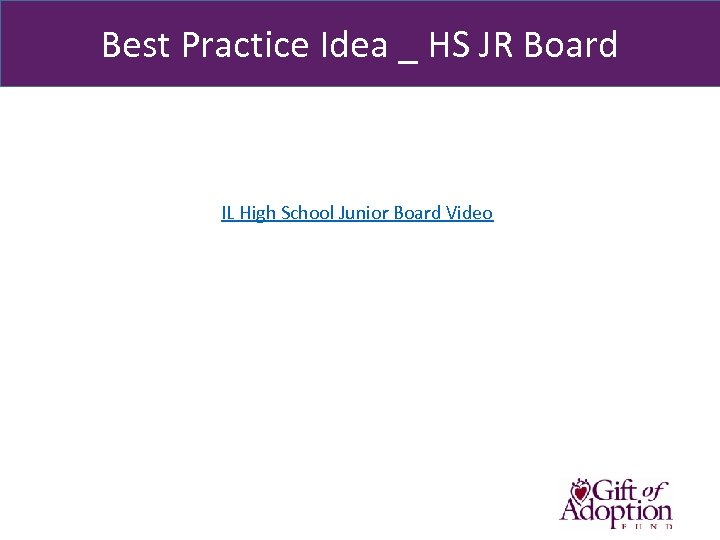 Best Practice Idea _ HS JR Board IL High School Junior Board Video