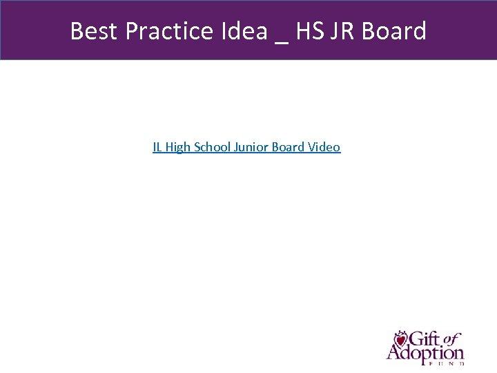 Best Practice Idea _ HS JR Board IL High School Junior Board Video