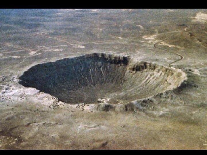Meteor. Crater, Arizona