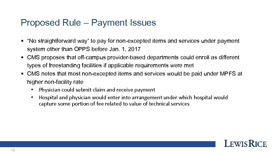 "Proposed Rule – Payment Issues § ""No straightforward way"" to pay for non-excepted items"