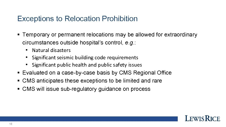 Exceptions to Relocation Prohibition § Temporary or permanent relocations may be allowed for extraordinary