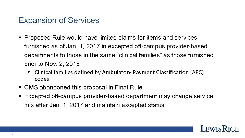 Expansion of Services § Proposed Rule would have limited claims for items and services