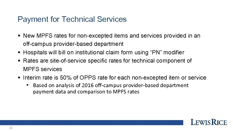 Payment for Technical Services § New MPFS rates for non-excepted items and services provided
