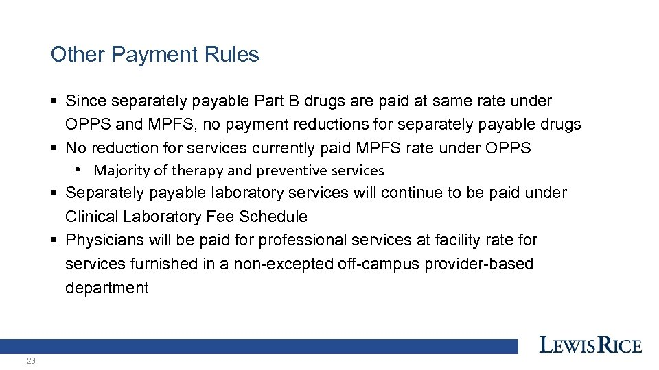 Other Payment Rules § Since separately payable Part B drugs are paid at same