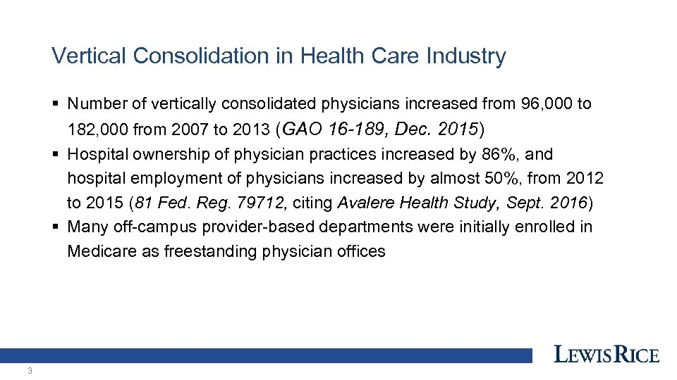 Vertical Consolidation in Health Care Industry § Number of vertically consolidated physicians increased from