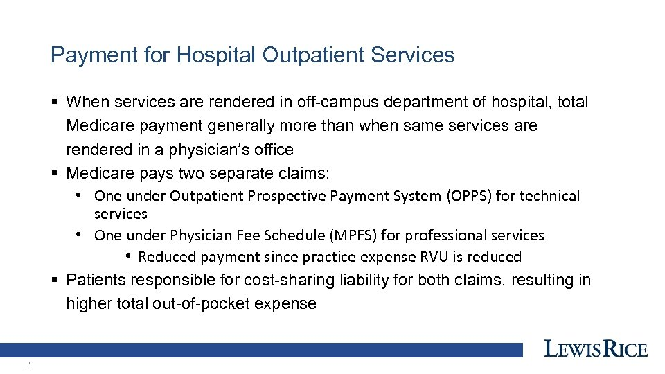 Payment for Hospital Outpatient Services § When services are rendered in off-campus department of