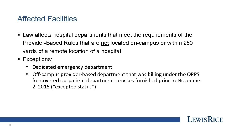 Affected Facilities § Law affects hospital departments that meet the requirements of the Provider-Based