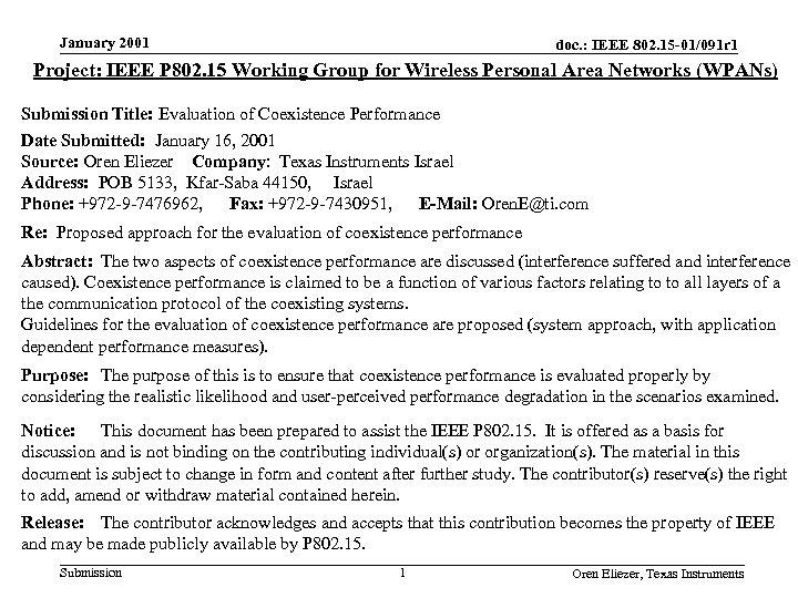 January 2001 doc. : IEEE 802. 15 -01/091 r 1 Project: IEEE P 802.