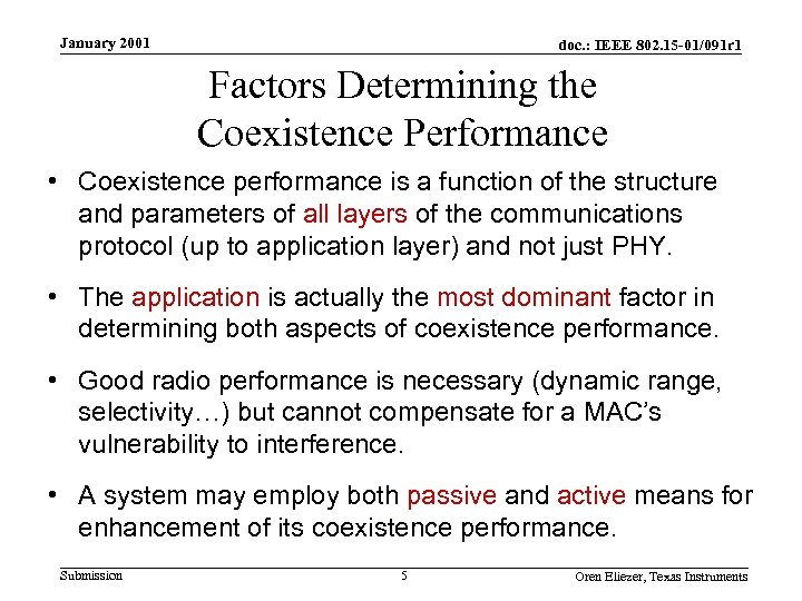 January 2001 doc. : IEEE 802. 15 -01/091 r 1 Factors Determining the Coexistence