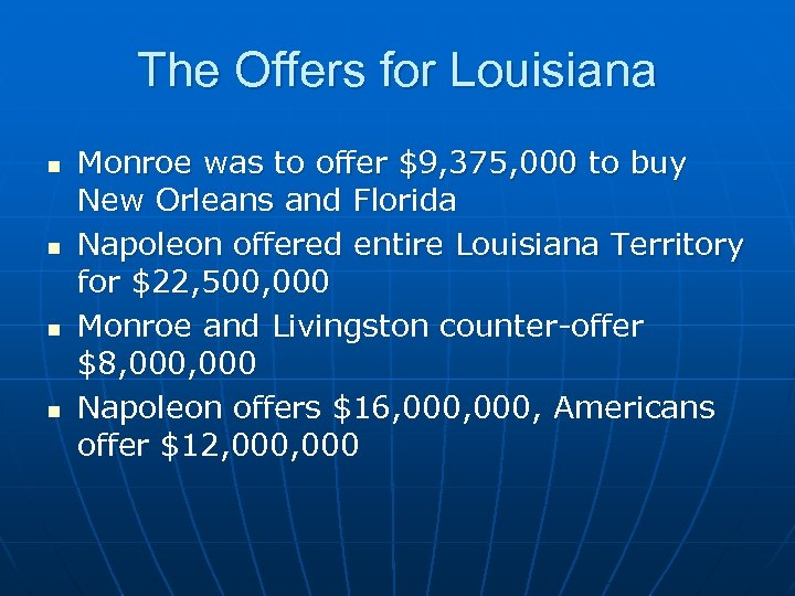 The Offers for Louisiana n n Monroe was to offer $9, 375, 000 to