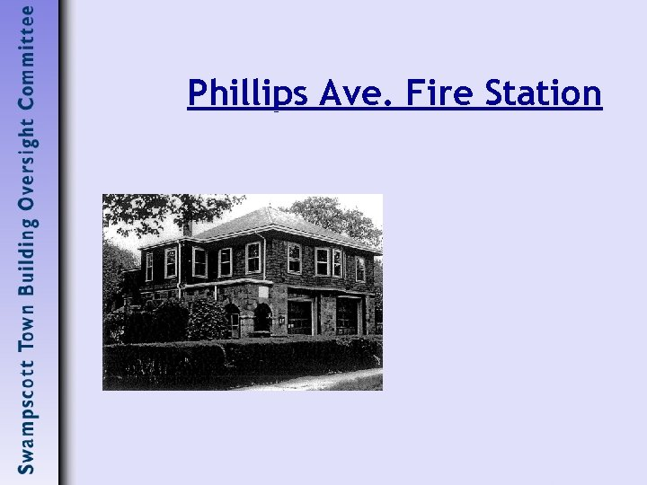 Phillips Ave. Fire Station