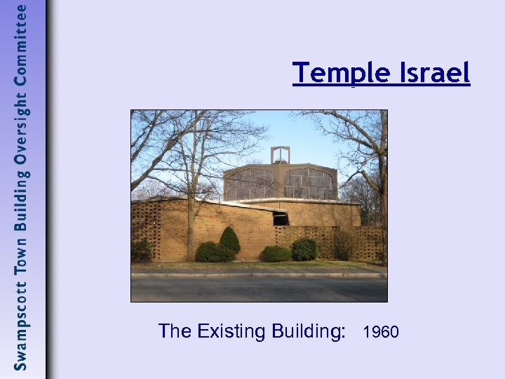 Temple Israel The Existing Building: 1960