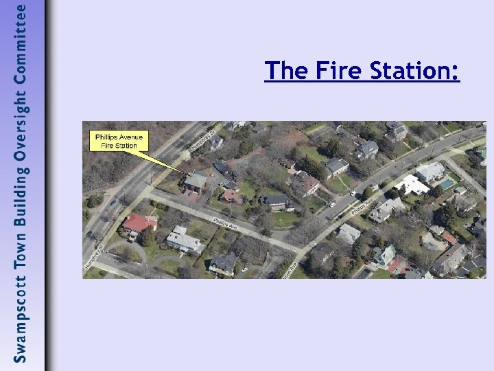 The Fire Station: