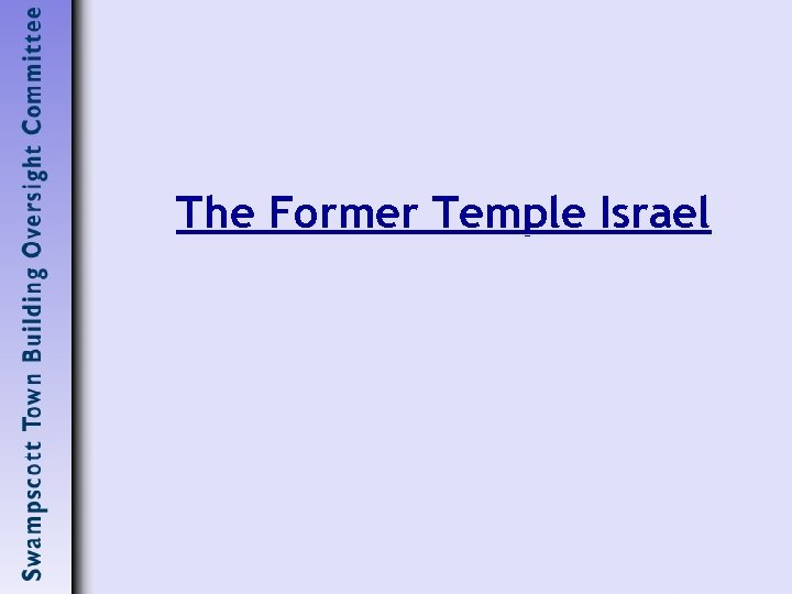 The Former Temple Israel