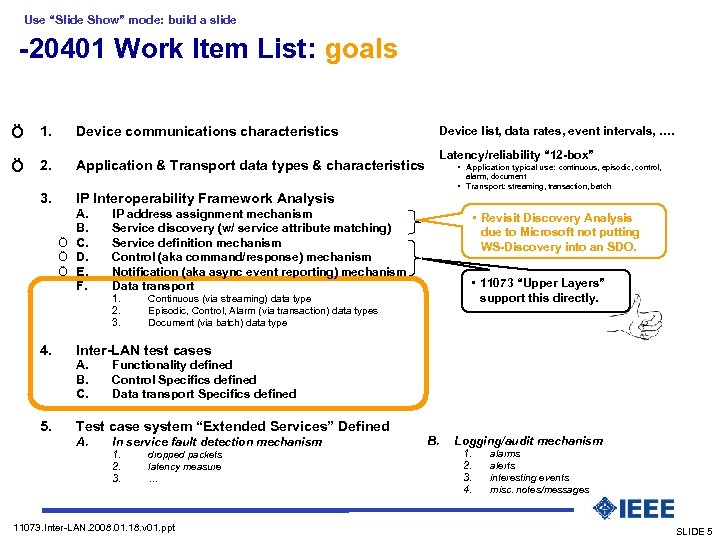 "Use ""Slide Show"" mode: build a slide -20401 Work Item List: goals Ö 1."