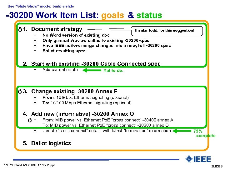 "Use ""Slide Show"" mode: build a slide -30200 Work Item List: goals & status"