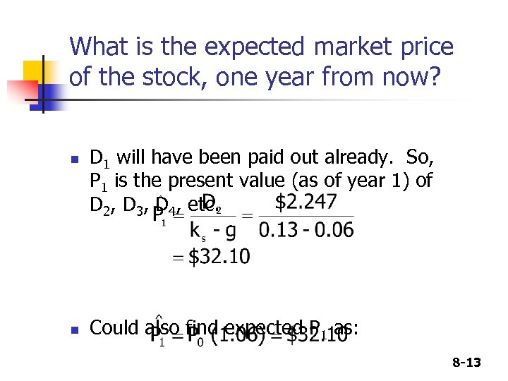 What is the expected market price of the stock, one year from now? n
