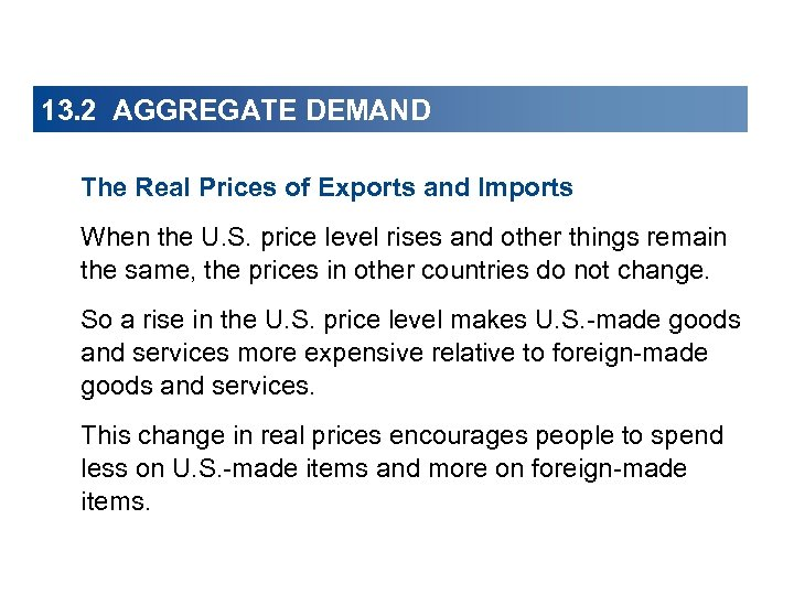 13. 2 AGGREGATE DEMAND The Real Prices of Exports and Imports When the U.