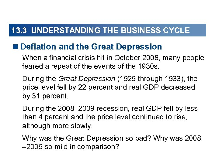 13. 3 UNDERSTANDING THE BUSINESS CYCLE <Deflation and the Great Depression When a financial