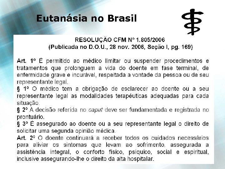 Eutanásia no Brasil 13 13