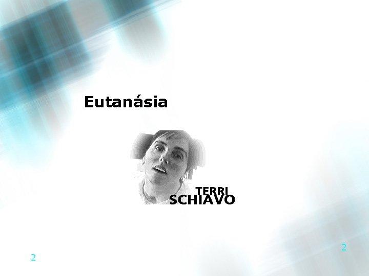Eutanásia 2 2
