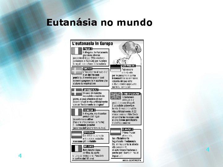 Eutanásia no mundo 4 4
