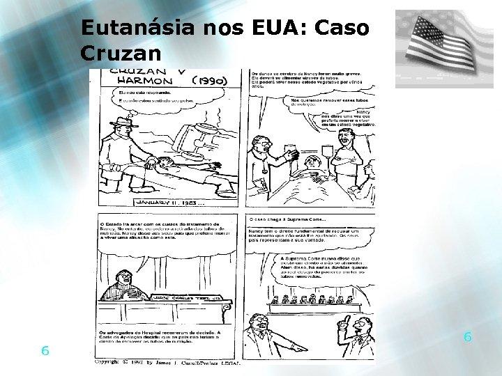 Eutanásia nos EUA: Caso Cruzan 6 6