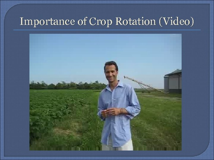 Importance of Crop Rotation (Video)