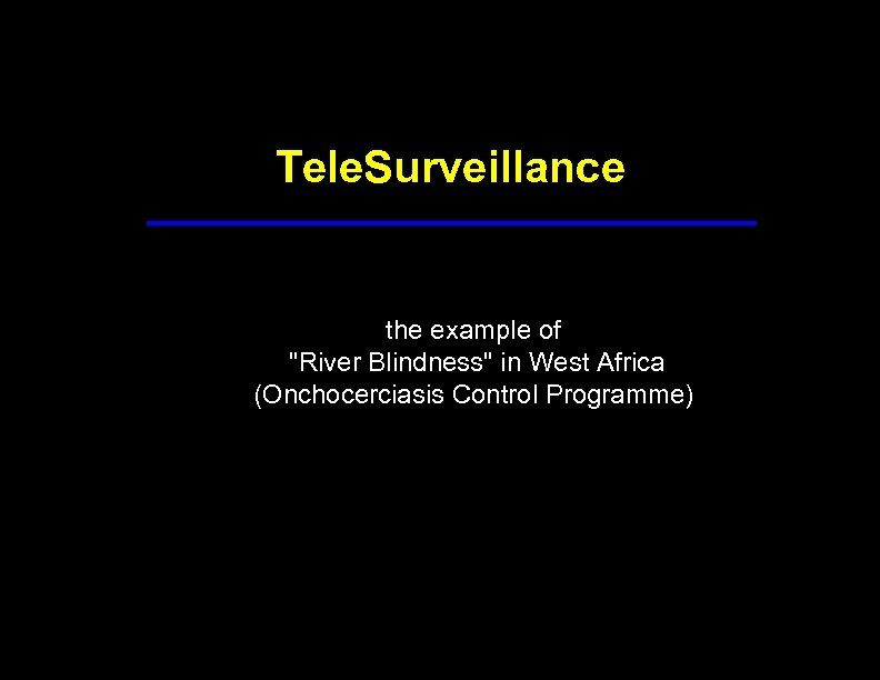 Tele. Surveillance the example of