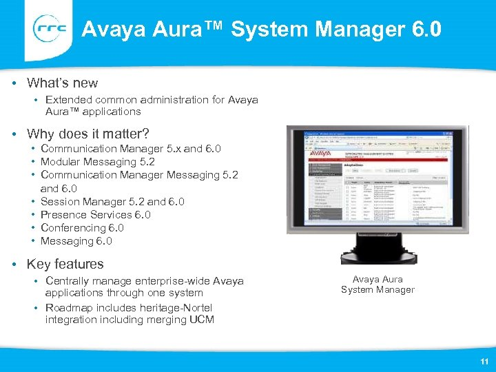 Avaya Aura™ System Manager 6. 0 • What's new • Extended common administration for