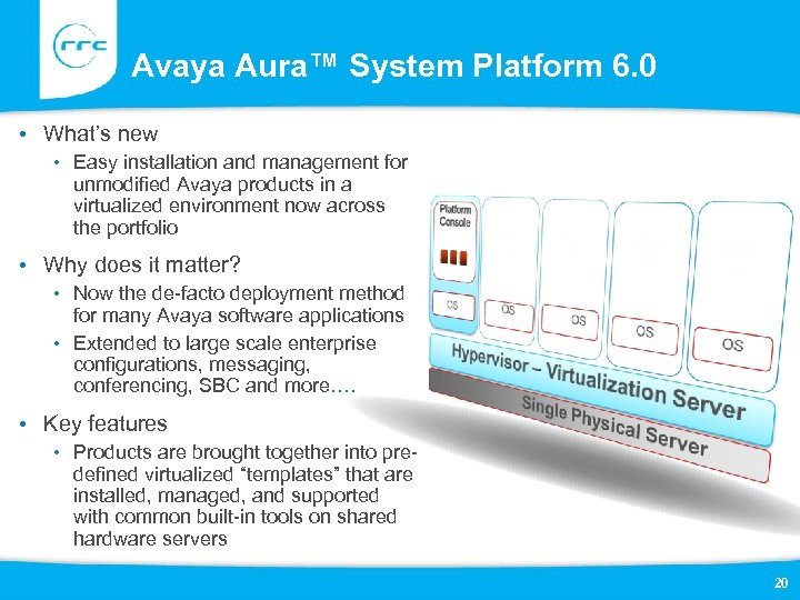 Avaya Aura™ System Platform 6. 0 • What's new • Easy installation and management