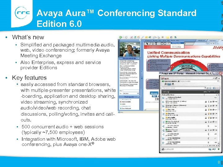 t Avaya Aura™ Conferencing Standard Edition 6. 0 N D A • What's new