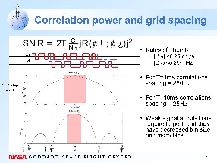 Correlation power and grid spacing • Rules of Thumb: – |¢ ¿| <0. 25