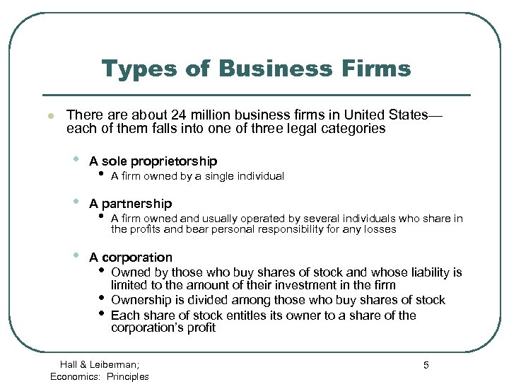 Types of Business Firms l There about 24 million business firms in United States—