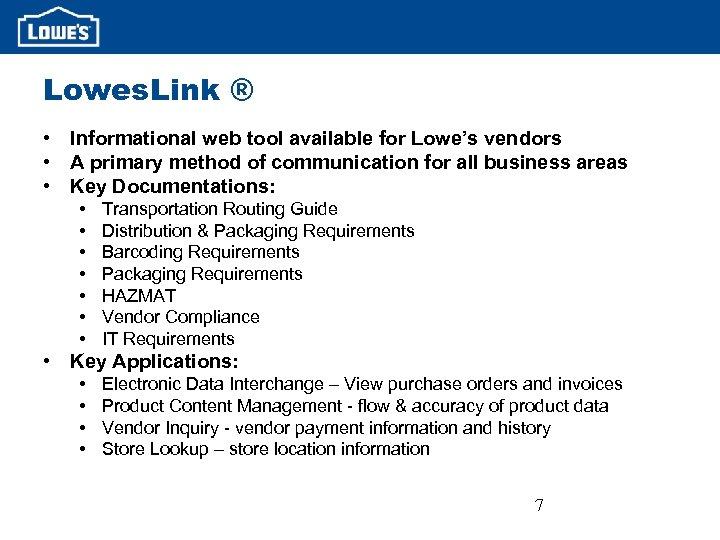 Lowe s Canada Vendor Requirements 1 Agenda 1
