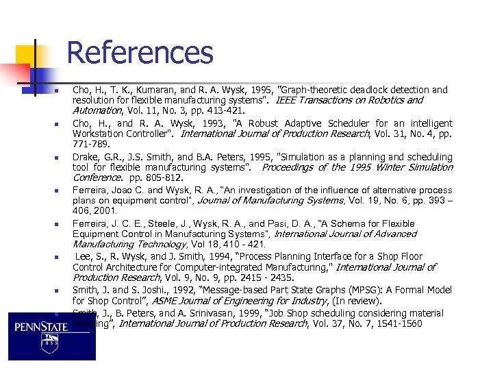 References n n n n Cho, H. , T. K. , Kumaran, and R.