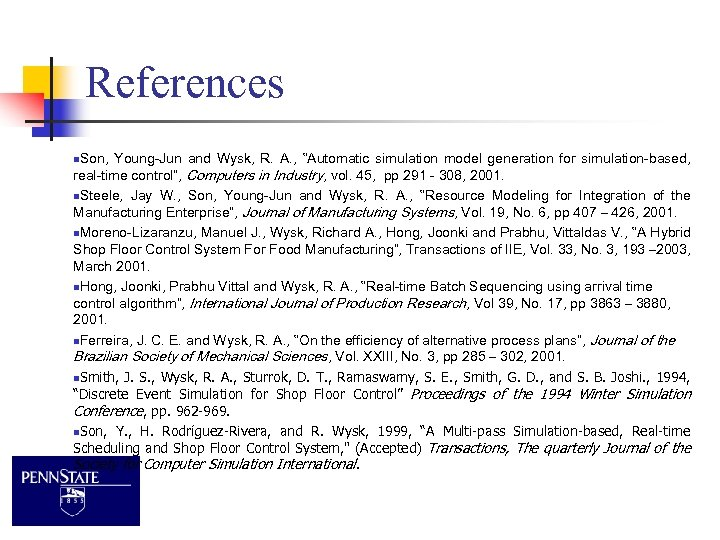 """References n. Son, Young-Jun and Wysk, R. A. , """"Automatic simulation model generation for"""