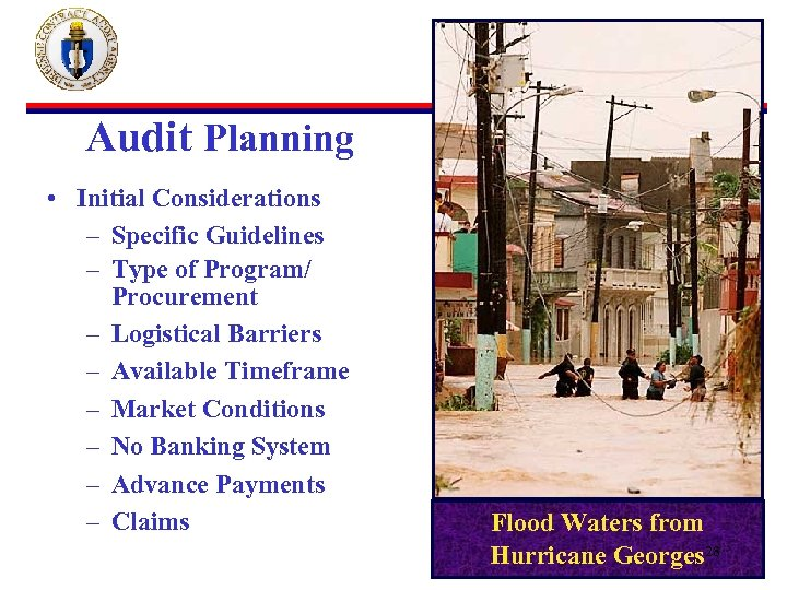 Audit Planning • Initial Considerations – Specific Guidelines – Type of Program/ Procurement –